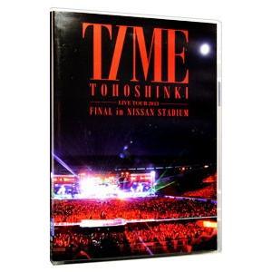 東方神起 LIVE TOUR 2013〜TIME〜FINAL...