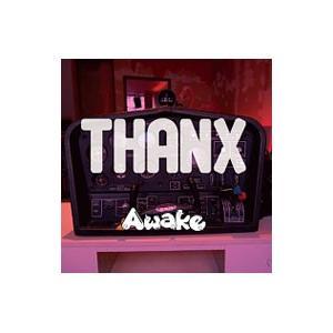 Awake/THANX