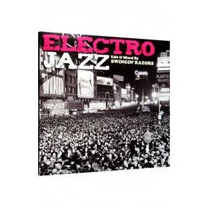 オムニバス/ELECTRO JAZZ Edit&Mixed By SWINGIN'RAZORS