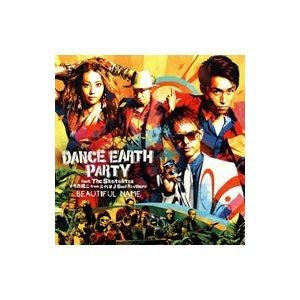 DANCE EARTH PARTY/BEAUTIFUL NAME|netoff