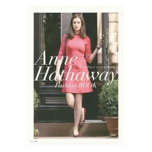 アン・ハサウェイファッションBOOK /T.L.C...