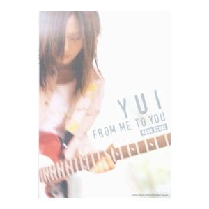 BAND SCORE YUI FROM ME TO YOU/シンコーミュージック・エンタテイメント|netoff