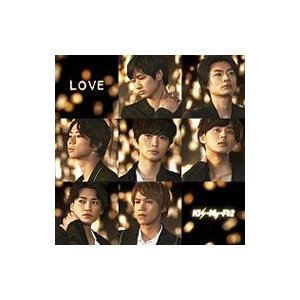 Kis−My−Ft2/LOVE(初回盤B)