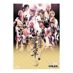 Blu-ray/2.5次元ダンスライブ ツキウタ。 ステージ ツキステ。 月歌奇譚 夢見草 月の章
