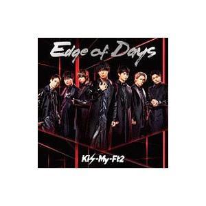 Kis−My−Ft2/Edge of Days