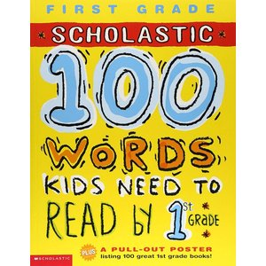 Scholastic 100 Words Kids Need to Read by 1st Grad...