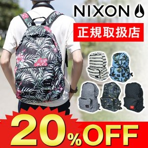 20%OFFセール 数量限定 ニクソン NIXON リュックサック リュック デイパック EVERY...