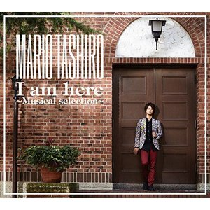Mario Tashiro I am here ~Musical selection~|ni-store