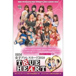 BBM 女子プロレスカード 2018 TRUE HEART BOX(送料無料)|niki