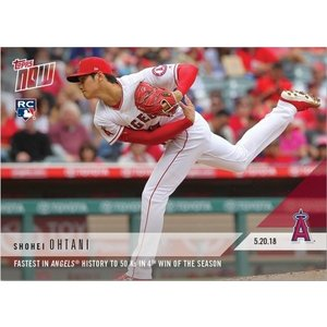 2018 TOPPS NOW #234 大谷翔平 FASTEST IN ANGELS HISTORY TO 50 KS IN 4TH WIN OF THE SEASON|niki