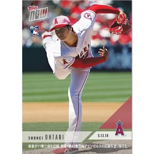 2018 TOPPS NOW KANJI EDITION #210J 大谷翔平 PHENOM Ks SETS ANGELS RECORD WITH 43 Ks THROUGH 6 OUTINGS|niki
