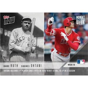 2018 TOPPS NOW #MOW-18 大谷翔平 OHTANI BECOMES PLAYER SINCE RUTH IN 1919 TO HIT HRS,HAVE 40 IP IN A SEASON|niki