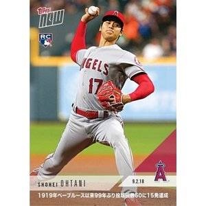 2018 TOPPS NOW NOW KANJI EDITION #678J 大谷翔平 1st PLAYER SINCE BABE RUTH(1919) WITH 50 IP&15 HR IN A SEASON|niki