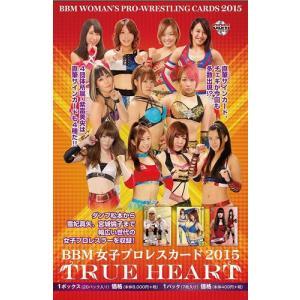 BBM 女子プロレスカード 2015 TRUE HEART BOX|niki