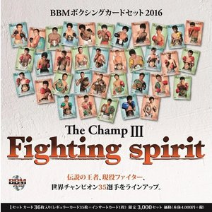 BBM ボクシングカードセット2016 「THE CHAMP III〜FIGHTING SPIRIT〜」|niki
