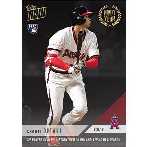 2018 TOPPS NOW #MOY-4 大谷翔平 3RD PLAYER IN MLB HISTORY WITH 15 HRS AND 4 WINS IN A SEASON|niki
