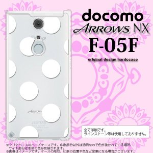F05F スマホカバー ARROWS NX F-05F ケース アローズ NX ドット・水玉 白 nk-f05f-006|nk117
