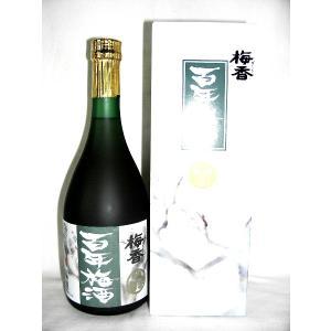 梅香 百年梅酒 720ml 14度 [明利酒類 茨城県 梅酒 甲類焼酎ベース ブランデーブレンド]
