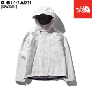 セール SALE ノースフェイス THE NORTH FACE クライム ライト ジャケット CLIMB LIGHT JACKET アウター シェル NPW11503 レディース northfeel-apparel