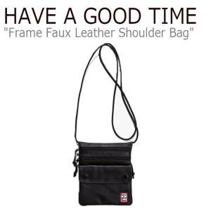 ハブアグットタイム クロスバッグ HAVE A GOOD TIME FRAME FAUX LEATHER SHOULDER BAG フレーム ファー レザー ショルダーバッグ ブラック 300750111 バッグ|nuna-ys