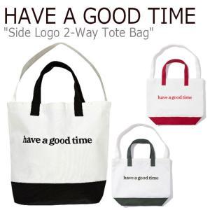 ハブアグットタイム クロスバッグ HAVE A GOOD TIME メンズ レディース SIDE LOGO 2-WAY TOTE BAG サイド ロゴ 2ウェイ トートバッグ 全3色 FLGD8F1B11 バッグ|nuna-ys