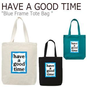 ハブアグットタイム エコバッグ HAVE A GOOD TIME BLUE FRAME TOTEBAG ブルー フレーム トートバッグ 全3色 FLGDAA1B21/2 CNBA9FR18BK/T1 HGT18FWTTB11/2 バッグ|nuna-ys