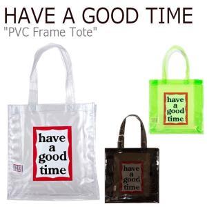 ハブアグットタイム トートバッグ HAVE A GOOD TIME PVC FRAME TOTE フレーム トート GREEN BLACK CLEAR FLGDAA1B41 HGT20SXTT0013 バッグ|nuna-ys