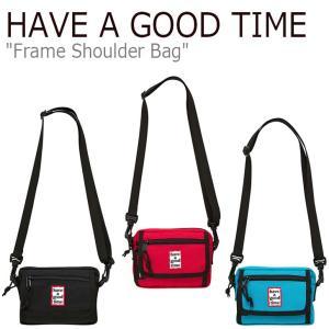 ハブアグットタイム クロスバッグ HAVE A GOOD TIME FRAME SHOULDER BAG フレーム ショルダーバッグ ブラック レッド グリーン FLGDAA1B51/2/3 バッグ|nuna-ys