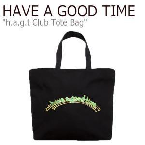 ハブアグットタイム エコバッグ HAVE A GOOD TIME メンズ レディース H.A.G.T CLUB TOTE BAG クラブ トートバッグ BLACK ブラック HGT19FXTT0001 バッグ|nuna-ys