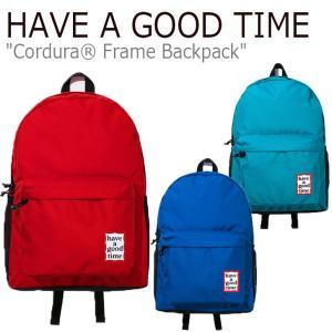 ハブアグットタイム リュック HAVE A GOOD TIME CORDURA FRAME BACKPACK コーデュラ フレーム バックパック レッド ピーコック ブルー HGT18SBP02/3/4 バッグ|nuna-ys