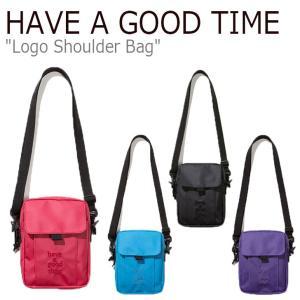ハブアグッドタイム クロスバッグ HAVE A GOOD TIME LOGO SHOULDER BAG ロゴ ショルダーバッグ 全4色 HGT20SXSD0001 CNBA0ER20B2/R2/U2/CG バッグ|nuna-ys