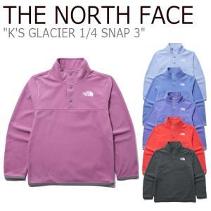 ノースフェイス フリース THE NORTH FACE 男の子 女の子 K'S GLACIER 1/4 SNAP 3 グレイシャー スナップ 全6色 NI4FL95S/T/U/V/W/X ウェア|nuna-ys
