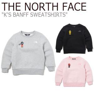 ノースフェイス トレーナー THE NORTH FACE 男の子 女の子 K'S BANFF SWEATSHIRTS バンフ スウェットシャツ BLACK PINK GRAY NM5MK52S/T/U ウェア|nuna-ys