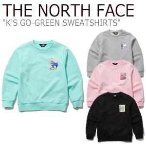 ノースフェイス トレーナー THE NORTH FACE 男の子 女の子 K'S GO-GREEN SWEATSHIRTS ゴー グリーン スウェットシャツ NM5ML03S/T/U/V ウェア|nuna-ys