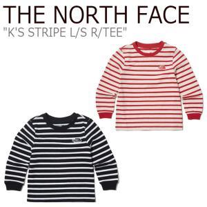 ノースフェイス Tシャツ THE NORTH FACE 男の子 女の子 K'S STRIPE L/S R/TEE ストライプ ロングスリーブ ラウンドTシャツ 長袖 NT7TK52S/U ウェア|nuna-ys