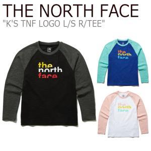 ノースフェイス Tシャツ THE NORTH FACE 男の子 女の子 K'S TNF LOGO L/S R/TEE ロゴ ロングスリーブ ラウンドTシャツ 長袖 NT7TL50S/T/U ウェア|nuna-ys