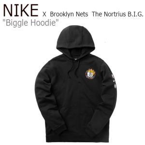 ナイキ パーカ NIKE Biggle Hoodie ビッグル フーディー Brooklyn Nets ブルックリン ネッツ × The Nortrius B.I.G. BLACK CU0093-010 ウェア|nuna-ys