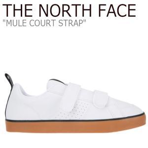 ノースフェイス スニーカー THE NORTH FACE メンズ レディース MULE COURT STRAP ミュール コート ストラップ WHITE ホワイト NS93J05S シューズ|nuna-ys