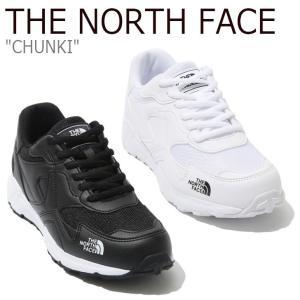 ノースフェイス スニーカー THE NORTH FACE メンズ レディース CHUNKI チャンキー WHITE ホワイト BLACK ブラック NS93K33J/K シューズ nuna-ys