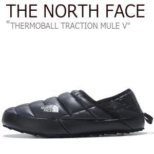 ノースフェイス スニーカー THE NORTH FACE メンズ THERMOBALL TRACTION MULE V サーモボール トラクション ミュール V BLACK ブラック NS93K80A シューズ nuna-ys