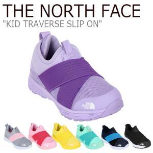 ノースフェイス スニーカー THE NORTH FACE キッズ KID TRAVERSE SLIP-ON トラバース スリッポン 全7色 NS96J02A/B/C/D/E/F/G シューズ|nuna-ys