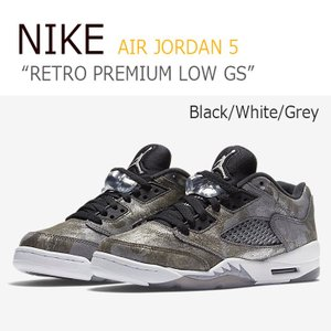 NIKE AIR JORDAN 5 RETRO PREMIUM LOW GS Black White Grey ナイキ ジョーダン5 819951-003 シューズ スニーカー シューズ|nuna-ys