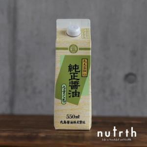 醤油 丸島醤油 純正醤油うすくち 紙パック 無添加 550ml|nutrth