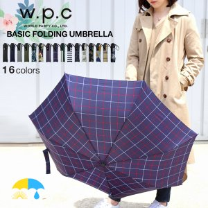 wpc 傘 折りたたみ傘 レディース 超軽量 軽量 晴雨兼用 メンズ 日傘 ブランド おしゃれ 可愛...