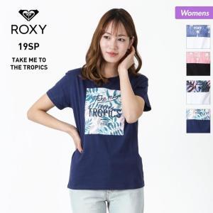ROXY/ロキシー レディース Tシャツ TAKE ME TO THE TROPICS 2019 S...