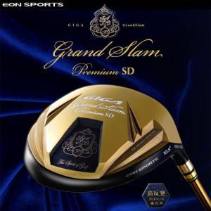 数量限定 特別価格 イオンスポーツ GIGA GrandSlam Premium SD (ギガ グランドスラム プレミアム SD)  ドライバー 高反発 海外限定モデル|ogawagolf