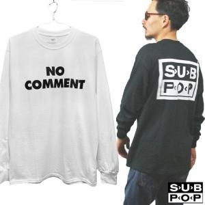 SUB POP 「NO COMMENT」 オルタナ ロック グランジ バンド ロック 長袖 Tシャツ ロンT oguoy