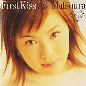 First Kiss / 松浦亜弥 ※初回限定盤...