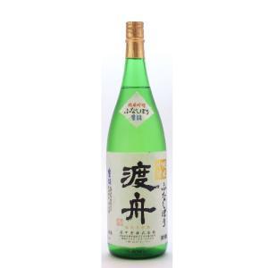 渡舟  (わたりぶね)  純米吟醸ふなしぼり生詰 1800ml  (要冷蔵)    (日本酒/茨城県/府中誉酒造)   お酒|ono-sake