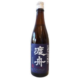 渡舟(わたりぶね)しぼりたて生吟720ml(要冷蔵)(/茨城県/府中誉酒造) お酒|ono-sake